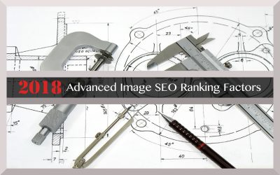 Advanced Image SEO Ranking Factors